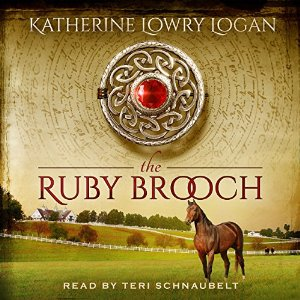 The Ruby Brooch audiobook by Katherine Lowry Logan