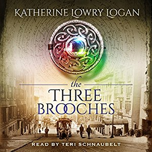 The Three Brooches audiobook by Katherine Lowry Logan